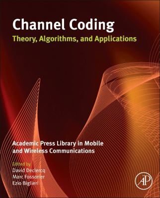 Cover image for Channel coding : theory, algorithms, and applications