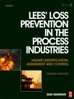 Cover image for Lee's loss prevention in the process industries : hazard identification, assessment, and control.