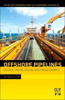 Cover image for Offshore pipelines : design, installation, and maintenance
