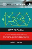 Cover image for Flow networks : analysis and optimization of repairable flow networks, networks with disturbed flows, static flow networks and reliability networks