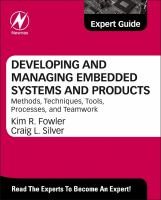 Cover image for Developing and managing embedded systems and products:  methods, techniques, tools, processes, and teamwork