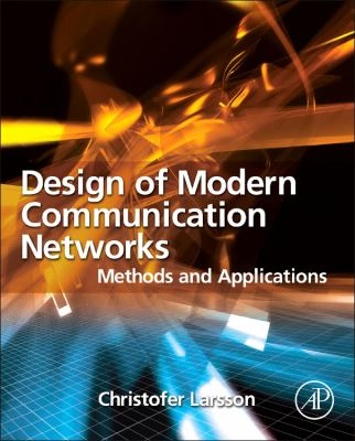 Cover image for Design of modern communication network : methods and applications