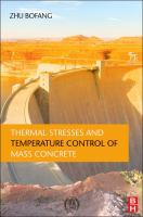 Cover image for Thermal stresses and temperature control of mass concrete