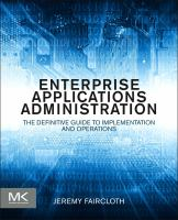 Cover image for Enterprise applications administration : the definitive guide to implementation and operations