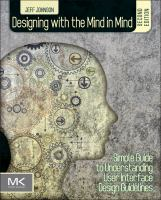 Cover image for Designing with the mind in mind simple : simple guide to understanding user interface design guidelines