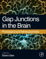 Cover image for Gap junctions in the brain : physiological and pathological roles