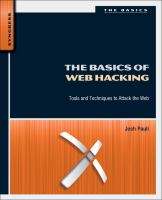 Cover image for The basics of web hacking : tools and techniques to attack the Web