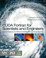 Cover image for CUDA Fortran for scientists and engineers : best practices for efficient CUDA Fortran programming