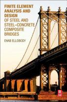 Cover image for Finite element analysis and design of steel and steel-concrete composite bridges