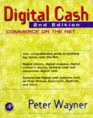 Cover image for Digital cash : commerce on the net