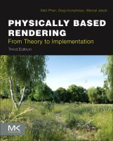 Cover image for Physically Based Rendering : FROM THEORY TO IMPLEMENTATION