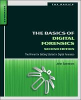 Cover image for The basics of digital forensics : the primer for getting started in digital forensics