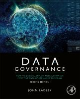 Cover image for DATA GOVERNANCE : HOW TO DESIGN, DEPLOY AND SUSTAIN AN EFFECTIVE DATA GOVERNANCE PROGRAM