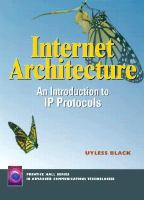 Cover image for Internet architecture : an introduction to IP protocols