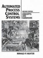 Cover image for Automated process control systems : concepts and hardware