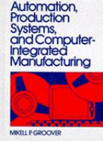 Cover image for Automation, production systems, and computer integrated manufacturing