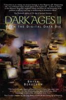 Cover image for Dark ages II : when the digital data die