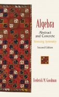 Cover image for Algebra : abstract and concrete : stressing symmetry