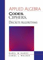 Cover image for Applied algebra : codes, ciphers, and discrete algorithms