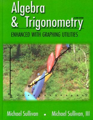 Cover image for Algebra and trigonometry : enhanced with graphing utilities