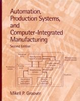 Cover image for Automation production systems, and computer-integrated manufacturing