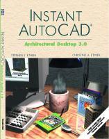 Cover image for Instant AutoCAD : architectural desktop 3.0