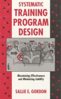 Cover image for Systematic training program design : maximizing effectiveness and minimizing liability