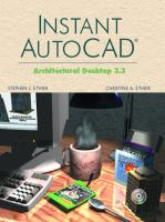 Cover image for Instant AutoCAD : architectural desktop 3.3