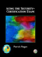 Cover image for Acing the security+ certification exam