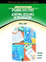 Cover image for Speaking effectively :  achieving excellence in presentations