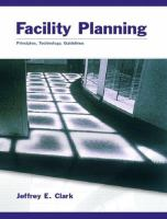 Cover image for Facility planning : principles, technology, guidelines
