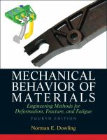 Cover image for Mechanical behavior of materials : engineering methods for deformation, fracture, and fatigue