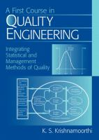 Cover image for A first course in quality engineering : integrating statistical and management methods of quality