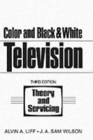 Cover image for Color and black & white television theory and servicing