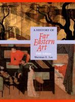 Cover image for A history of Far Eastern art