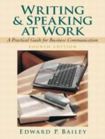 Cover image for Writing and speaking at work : a practical guide for business communication