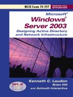 Cover image for Designing a Microsoft Windows Server 2003 Active Directory and network infrastructure : exam 70-297