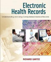 Cover image for Electronic health records : understanding and using computerized medical records