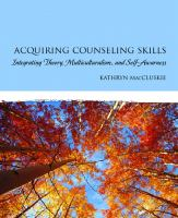 Cover image for Acquiring counseling skills : integrating theory, multiculturalism, and self-awareness