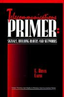 Cover image for Telecommunications primer : signals, building blocks, and networks
