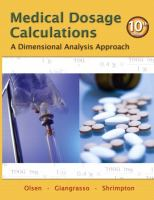 Cover image for Medical dosage calculations : a dimensional analysis approach