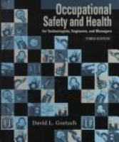Cover image for Occupational safety and health : in the age of high technology : for technologists, engineers, and managers