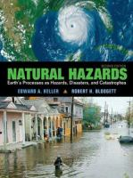 Cover image for Natural hazards : earth's processes as hazards, disasters and catastrophes