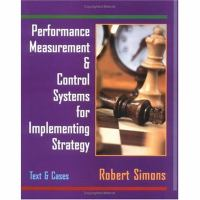 Cover image for Performance measurement and control systems for implementing strategy : text and cases