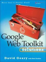Cover image for Google Web toolkit solutions : more cool & useful stuff