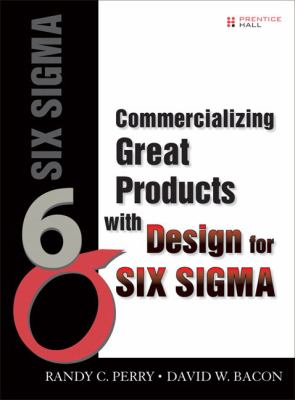Cover image for Commercializing great products with Design for Six Sigma