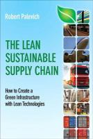 Cover image for The lean sustainable supply chain: how to create a green infrastructure with lean technologies