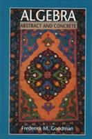 Cover image for Algebra : abstract and concrete