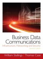 Cover image for Business data communications : infrastructure, networking and security