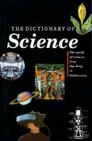 Cover image for The dictionary of science